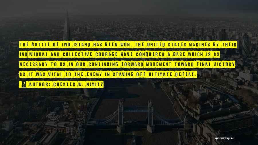 Chester W. Nimitz Quotes 1569287