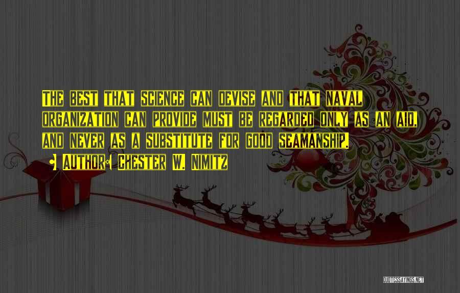 Chester W. Nimitz Quotes 1686127