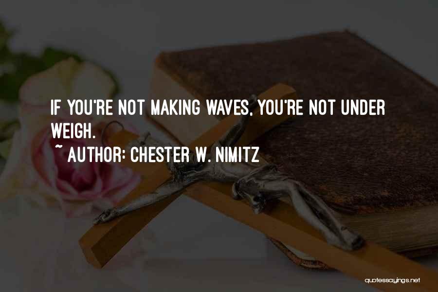 Chester W. Nimitz Quotes 789532