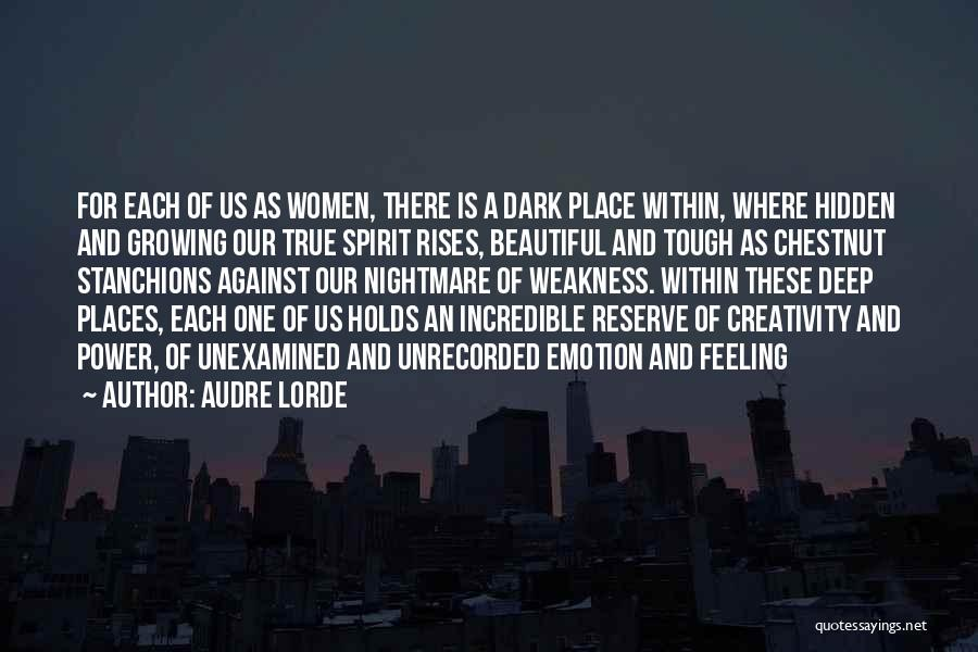 Chestnut Quotes By Audre Lorde