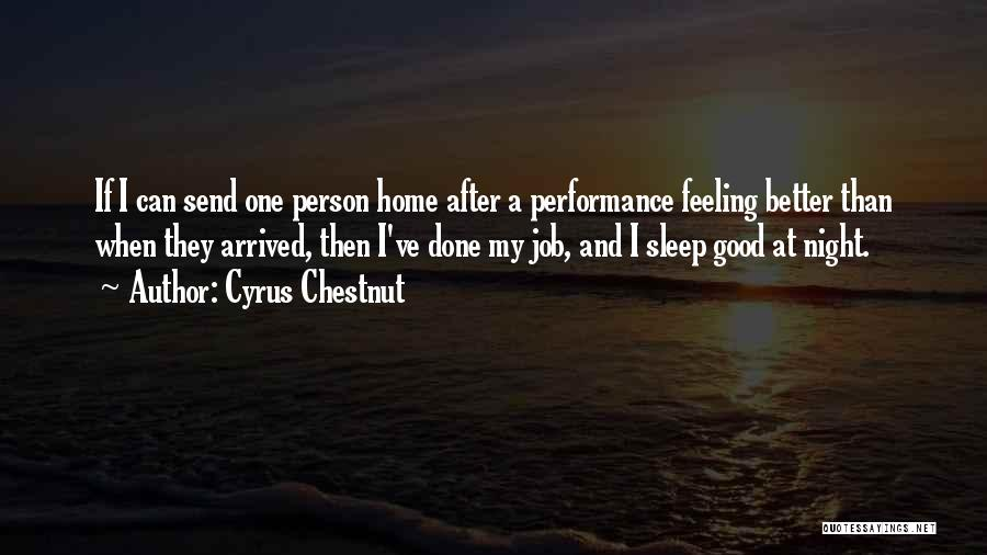 Chestnut Quotes By Cyrus Chestnut