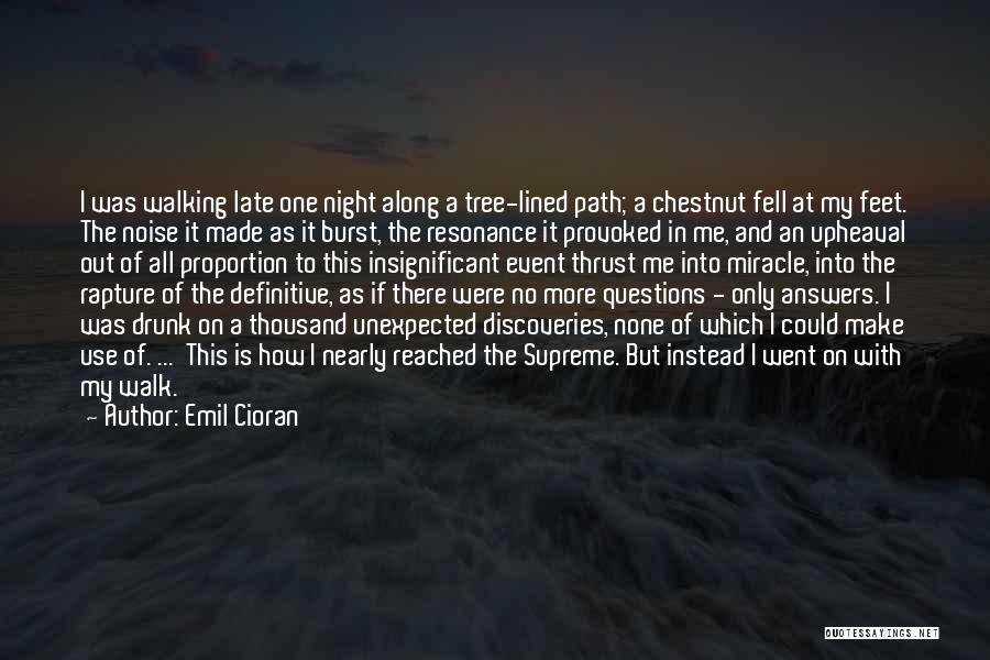 Chestnut Quotes By Emil Cioran