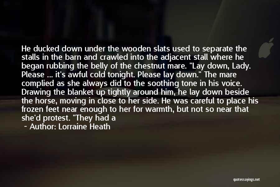 Chestnut Quotes By Lorraine Heath