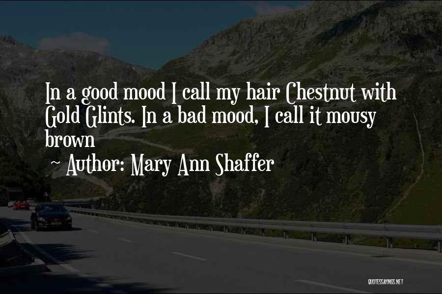 Chestnut Quotes By Mary Ann Shaffer