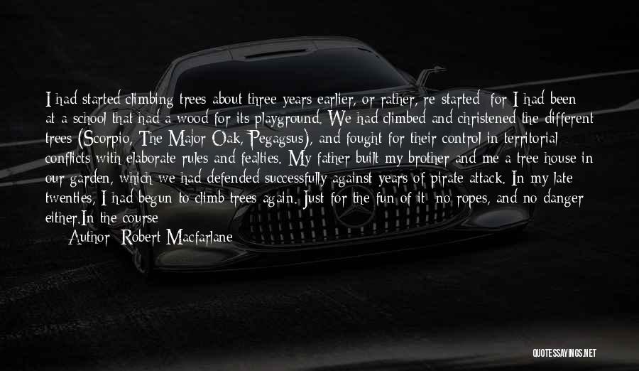 Chestnut Quotes By Robert Macfarlane