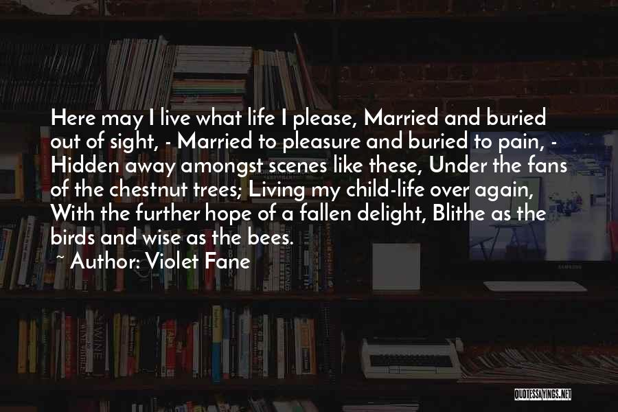 Chestnut Quotes By Violet Fane