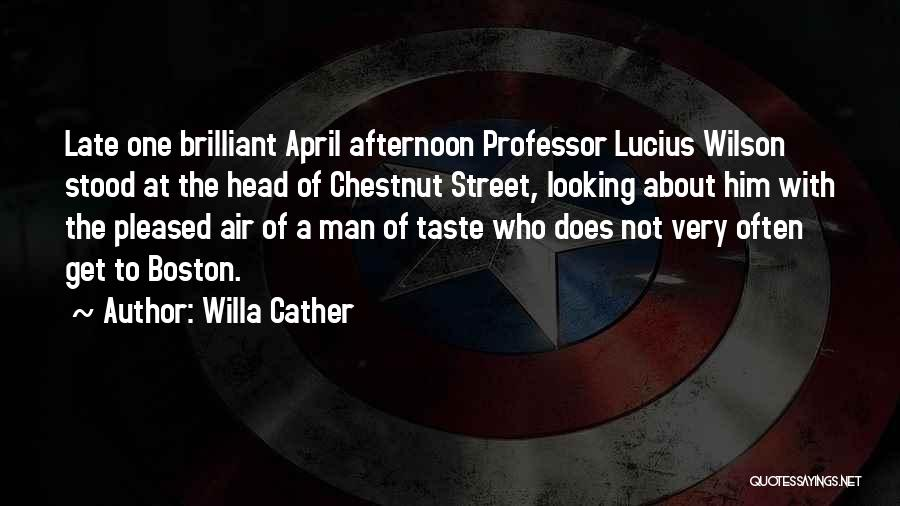 Chestnut Quotes By Willa Cather