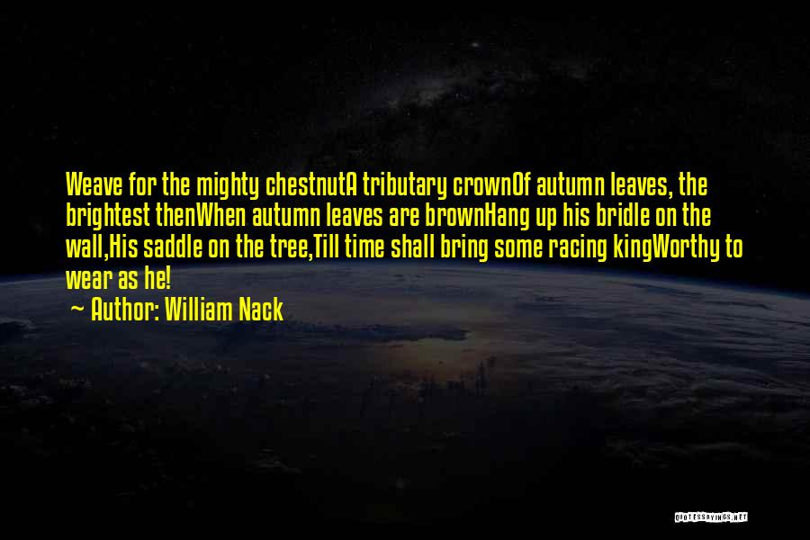 Chestnut Quotes By William Nack