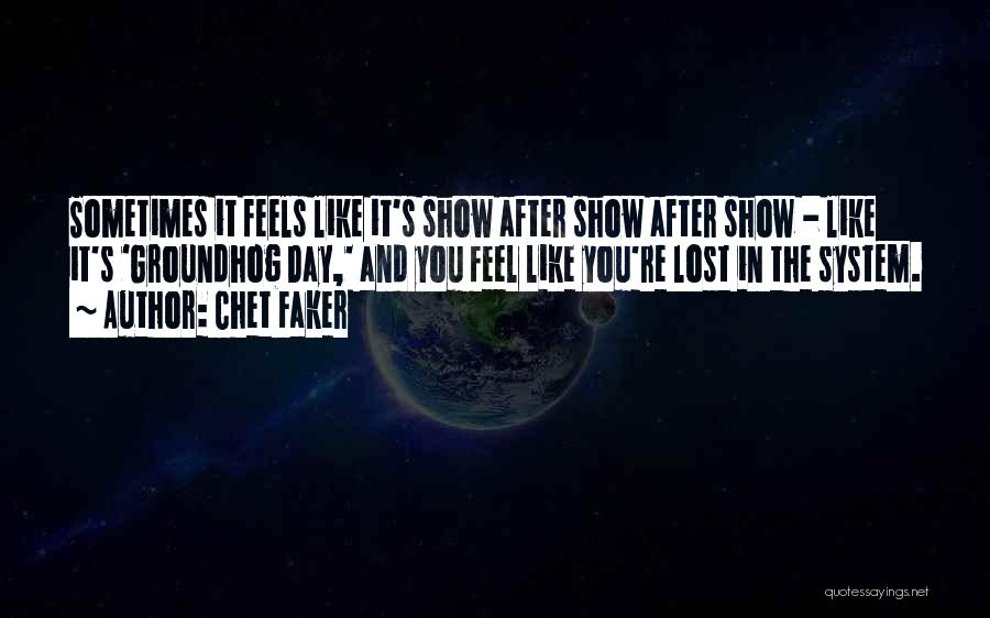 Chet Faker Quotes 1096001