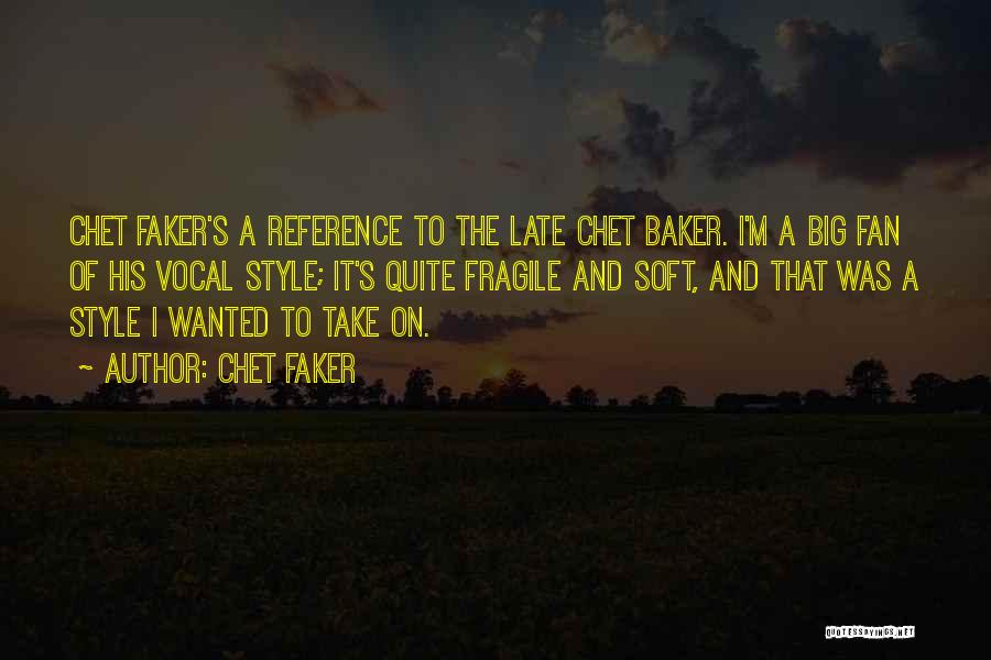 Chet Faker Quotes 1406142