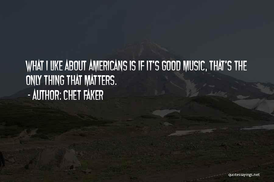 Chet Faker Quotes 1633617