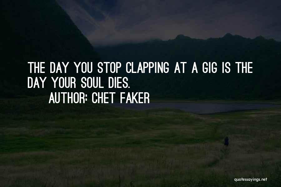 Chet Faker Quotes 1985817