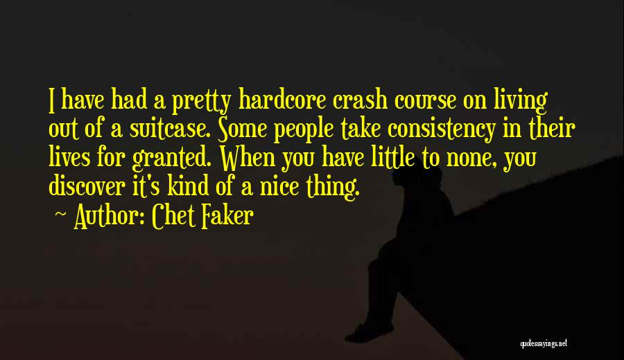 Chet Faker Quotes 2222170