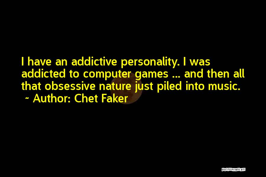 Chet Faker Quotes 384640