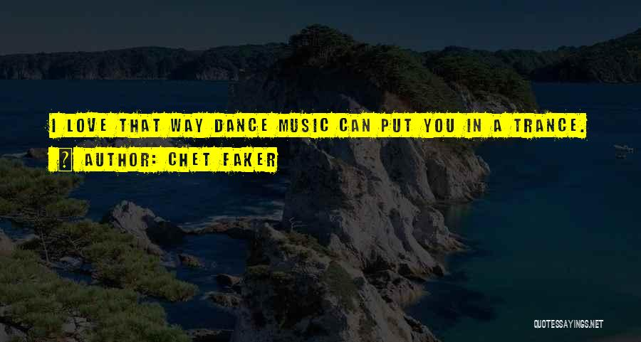 Chet Faker Quotes 526768