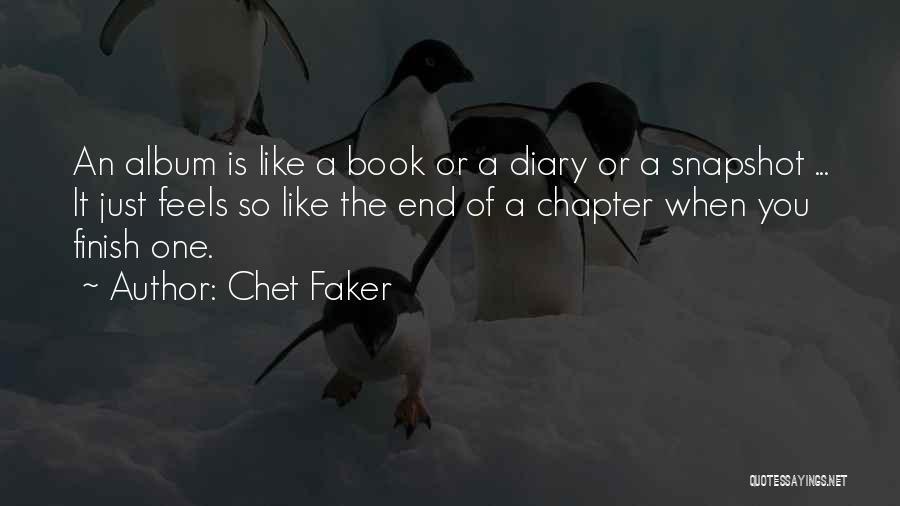 Chet Faker Quotes 551837