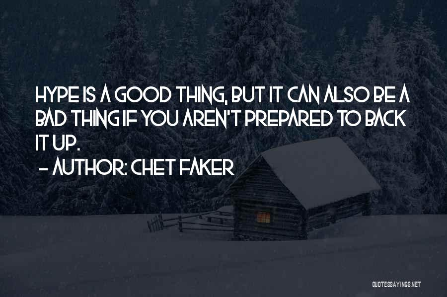 Chet Faker Quotes 618287
