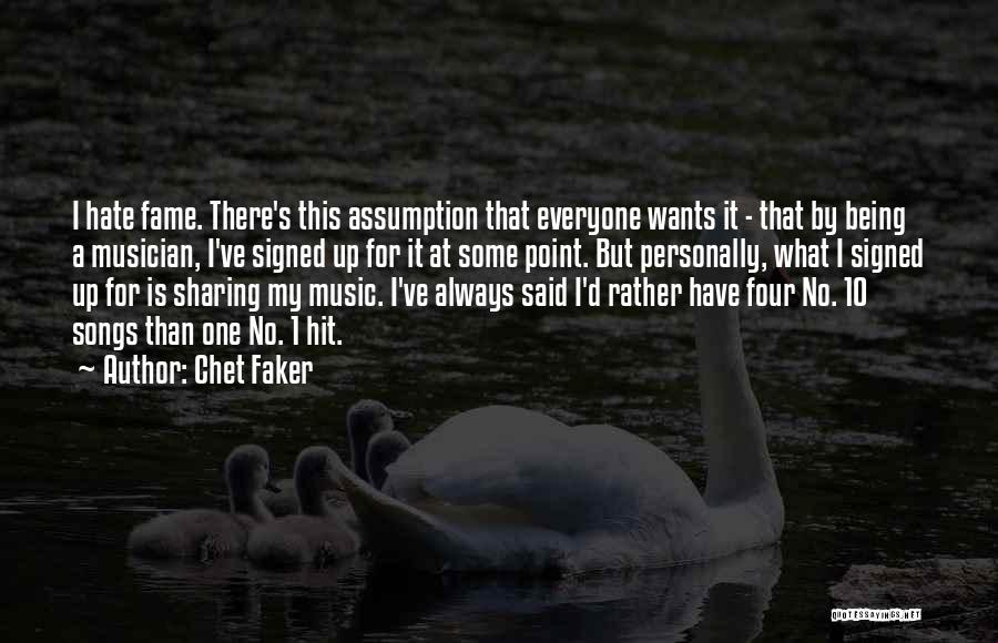 Chet Faker Quotes 717937