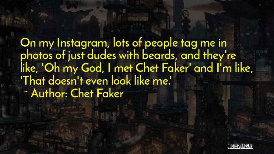 Chet Faker Quotes 902084