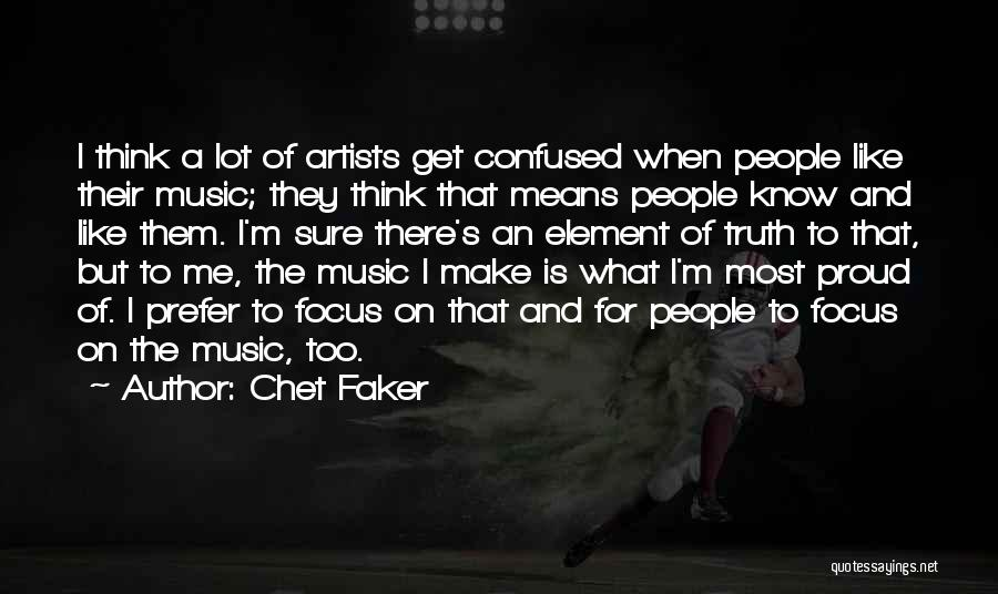 Chet Faker Quotes 934987
