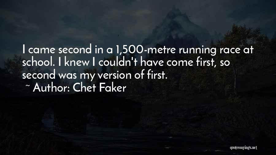 Chet Faker Quotes 937621