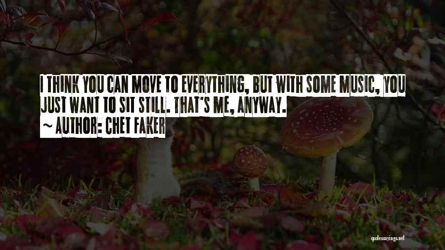 Chet Faker Quotes 971195
