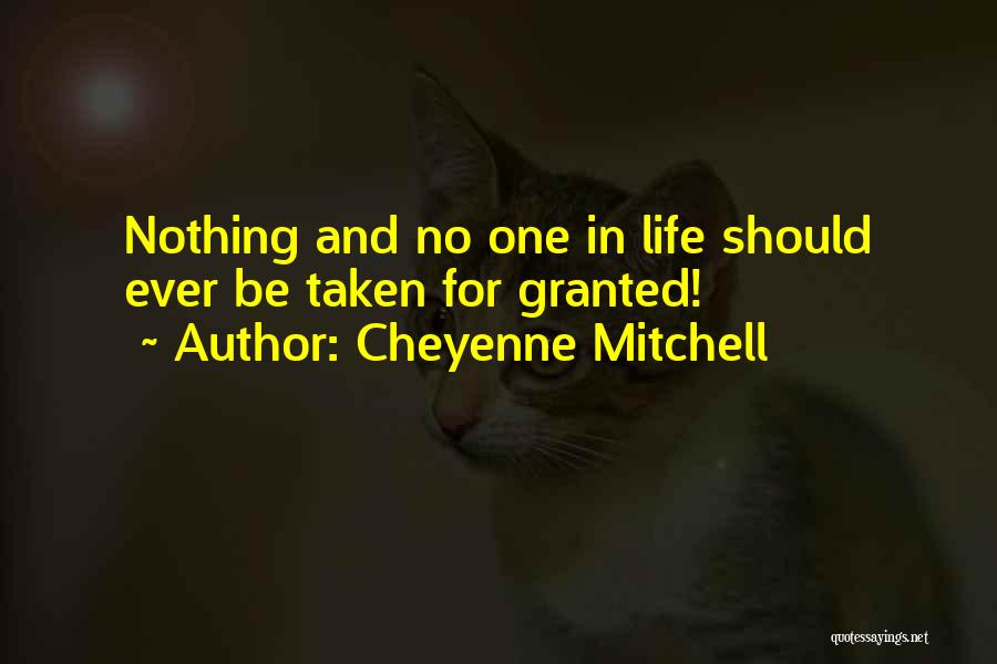Cheyenne Mitchell Quotes 2164345