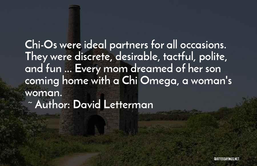 Top 1 Quotes & Sayings About Chi Omega David Letterman
