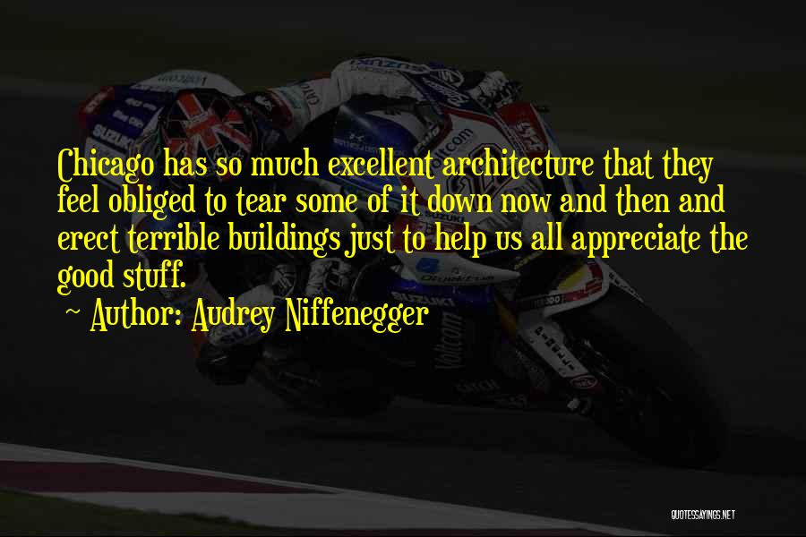 Chicago Architecture Quotes By Audrey Niffenegger