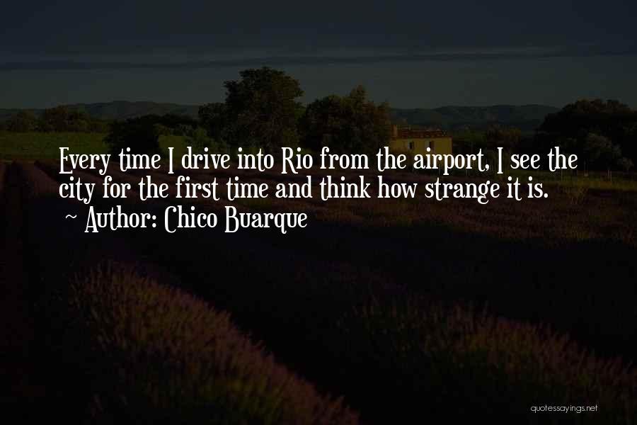 Chico Buarque Quotes 1454802