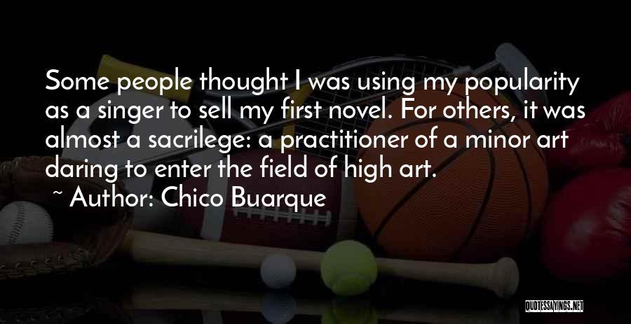 Chico Buarque Quotes 1506738