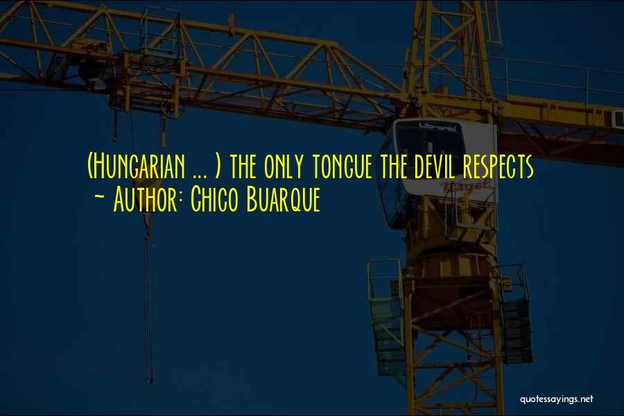 Chico Buarque Quotes 483923