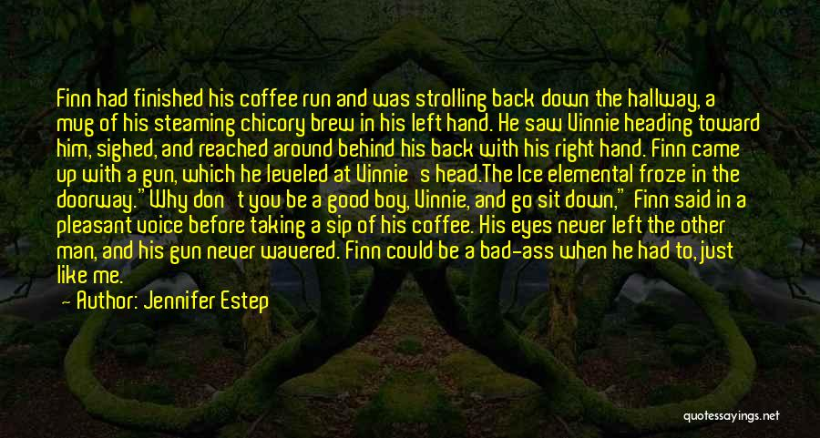 Chicory Quotes By Jennifer Estep