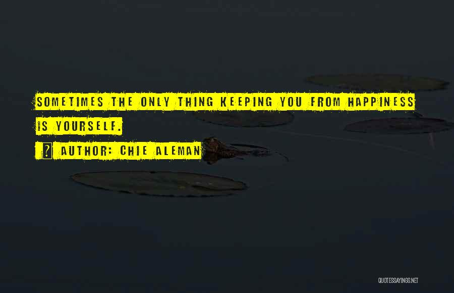 Chie Aleman Quotes 1945896