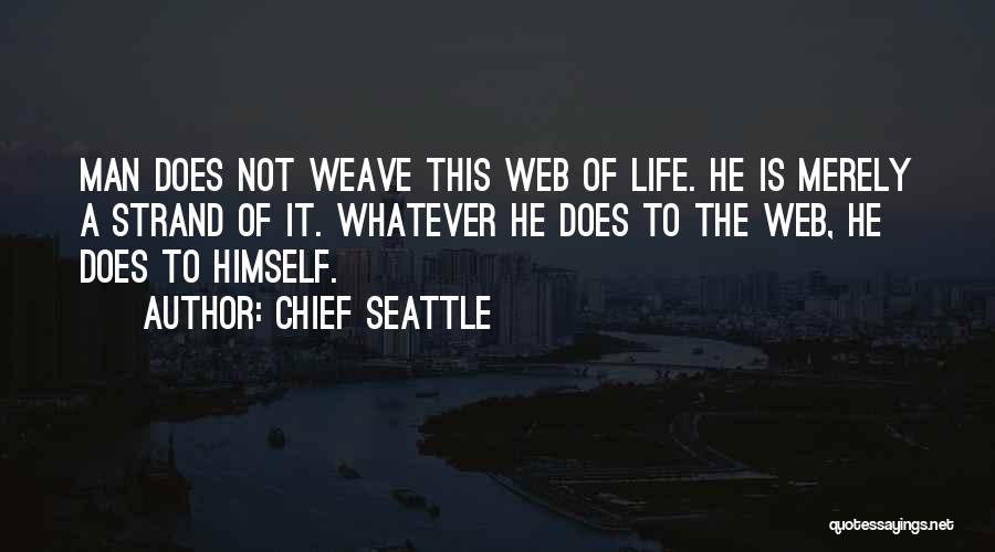 Chief Seattle Quotes 1738282