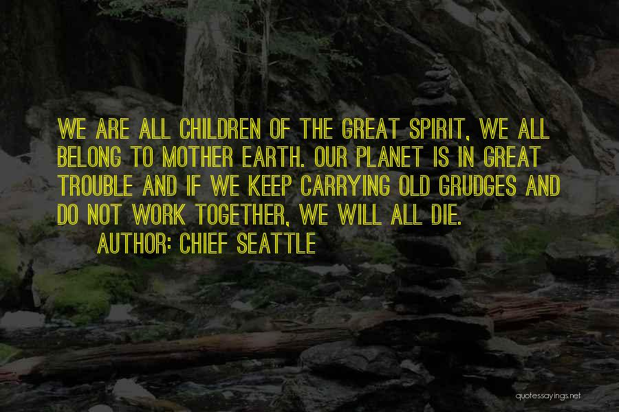 Chief Seattle Quotes 1785993