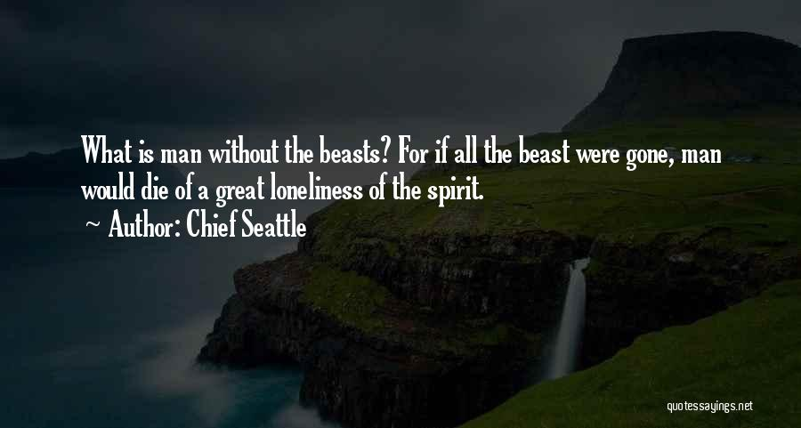 Chief Seattle Quotes 269982