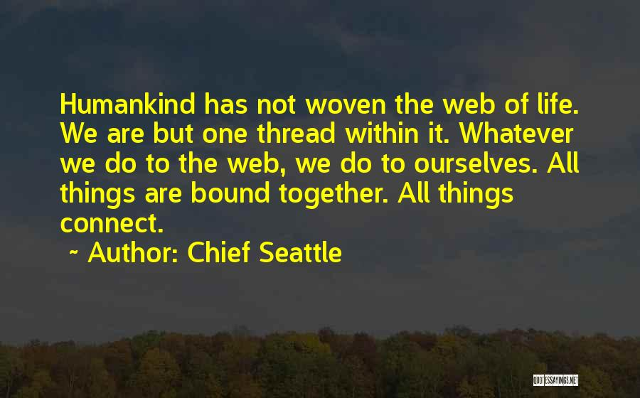 Chief Seattle Quotes 279021