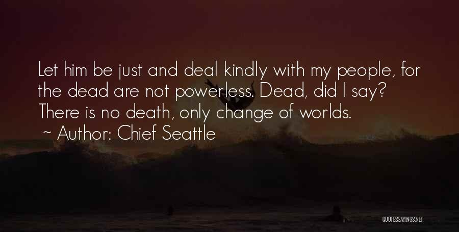 Chief Seattle Quotes 653166
