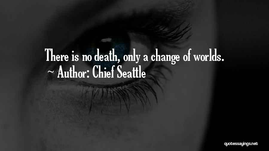 Chief Seattle Quotes 782278