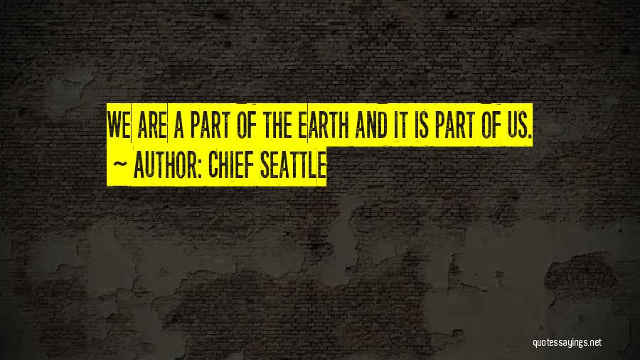 Chief Seattle Quotes 786113