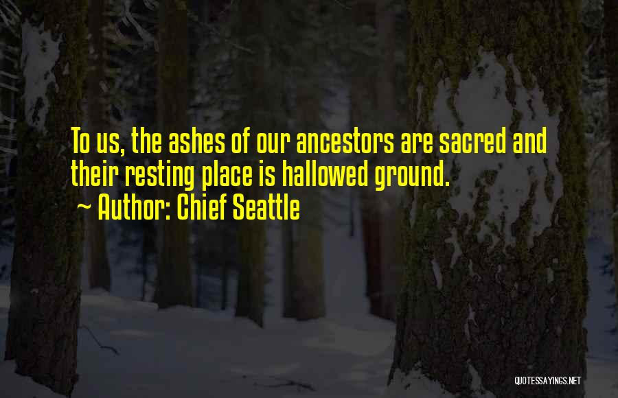 Chief Seattle Quotes 807981