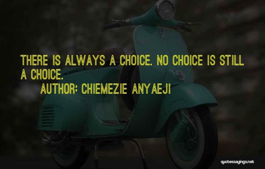 Chiemezie Anyaeji Quotes 611968