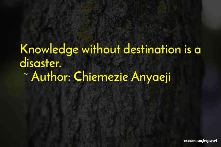 Chiemezie Anyaeji Quotes 623512