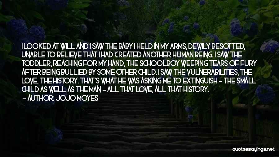 Child Being Bullied Quotes By Jojo Moyes