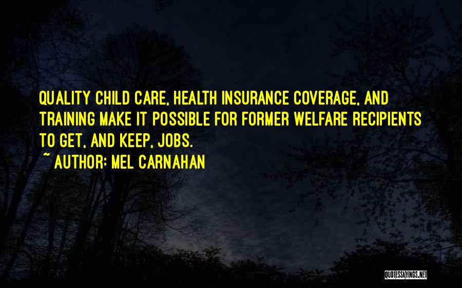 Child Care Insurance Quotes By Mel Carnahan