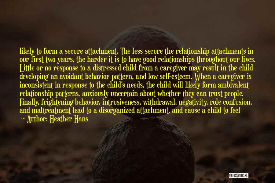 Child Caregiver Quotes By Heather Hans