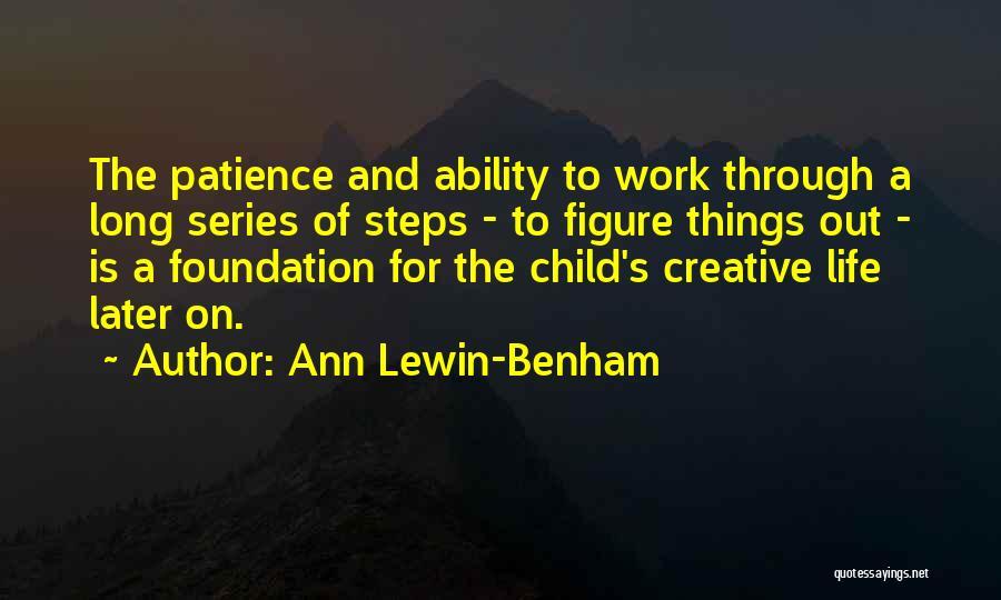 Child Creativity Quotes By Ann Lewin-Benham