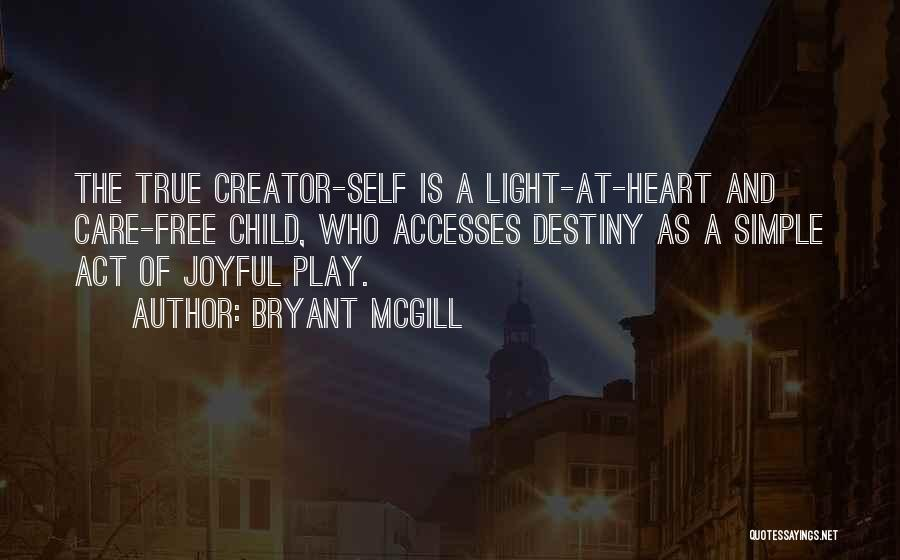Child Creativity Quotes By Bryant McGill