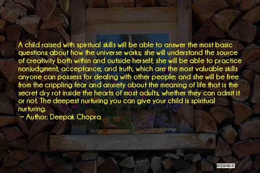 Child Creativity Quotes By Deepak Chopra